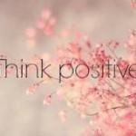 نکات مهمی در مورد مثبت اندیشی!